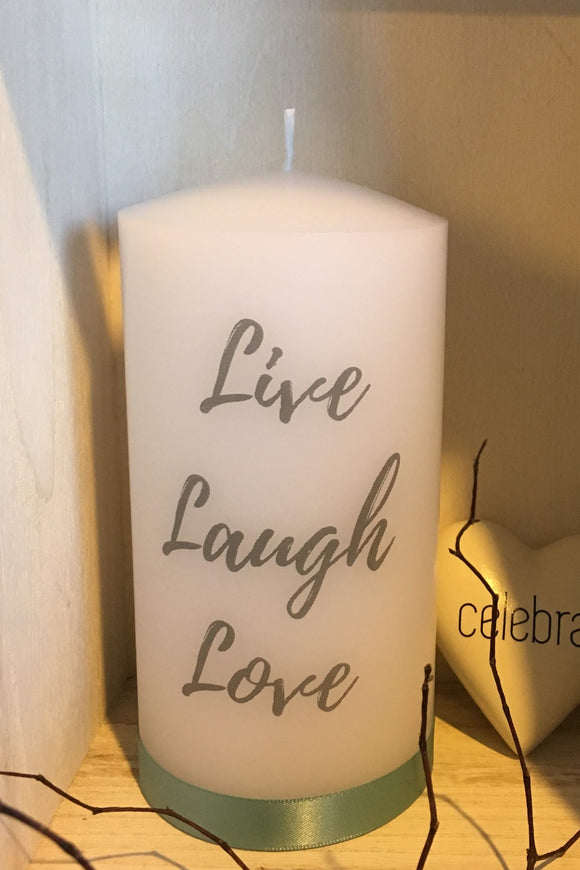 Live, Laugh, Love ..