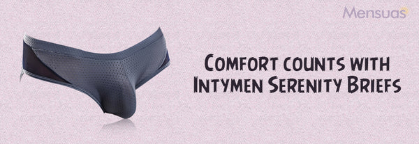 Comfort counts with Intymen Serenity Briefs