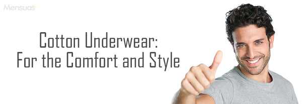 7 reasons that makes Cotton Underwear incomparable