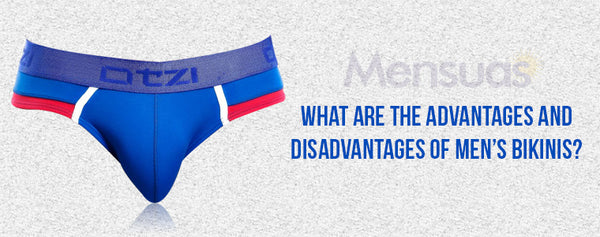 What are the Advantages and Disadvantages of Men's Bikinis?