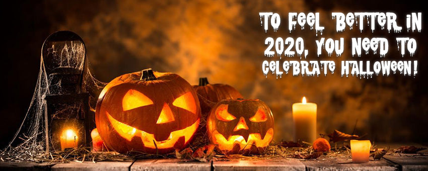 To feel better in 2020, you need to celebrate Halloween!