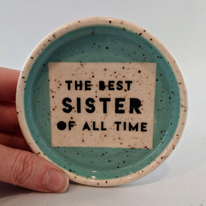 The Best Sister of All Time Jewellery Bowl