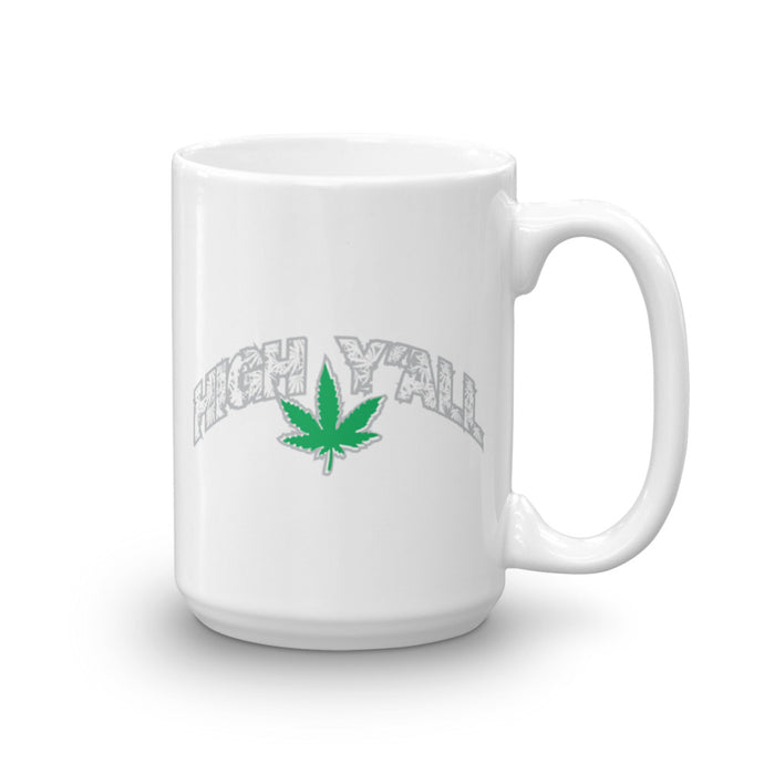 High Y'all 15 oz Mug