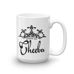Queen of Cheeba 15 oz Mug