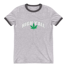 Load image into Gallery viewer, Unisex High Y'all Ringer Tee