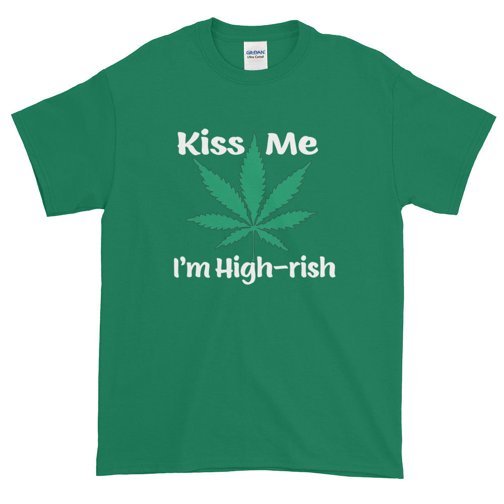Kiss Me I'm High-rish Green Short-Sleeve T-Shirt