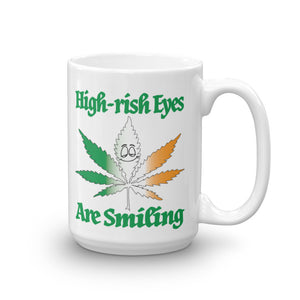 High-rish Eyes are Smiling 15 oz. Mug