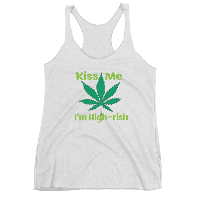 Women's Kiss Me I'm High-rish Racerback Tank