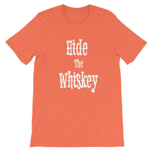 Hide The Whiskey T-Shirt