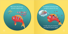 Load image into Gallery viewer, THE FISH WHO SEARCHED FOR WATER, Helping children find comfort in what they already have.