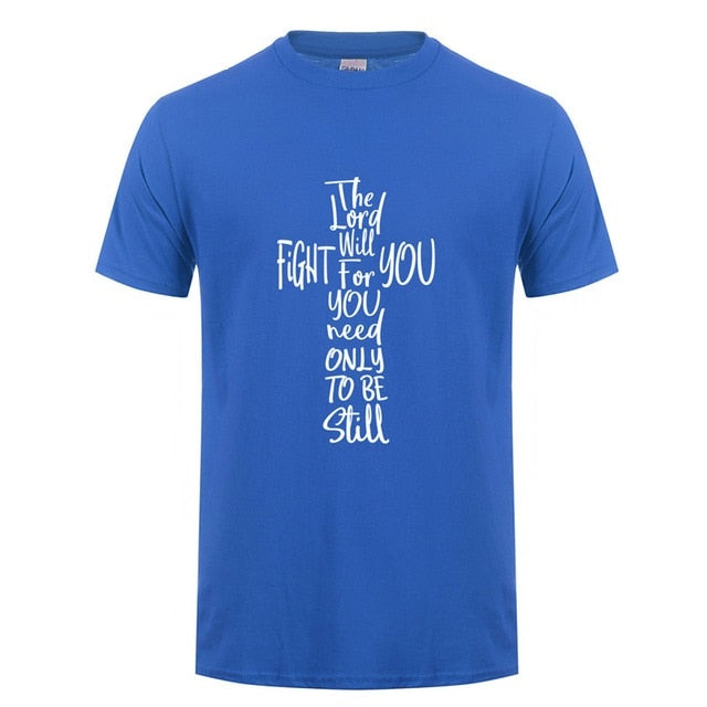 The Lord Will Fight For You T Shirt