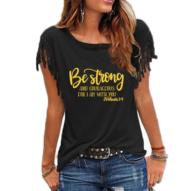Be Strong and Courageous Shirt - TWUMBAAH