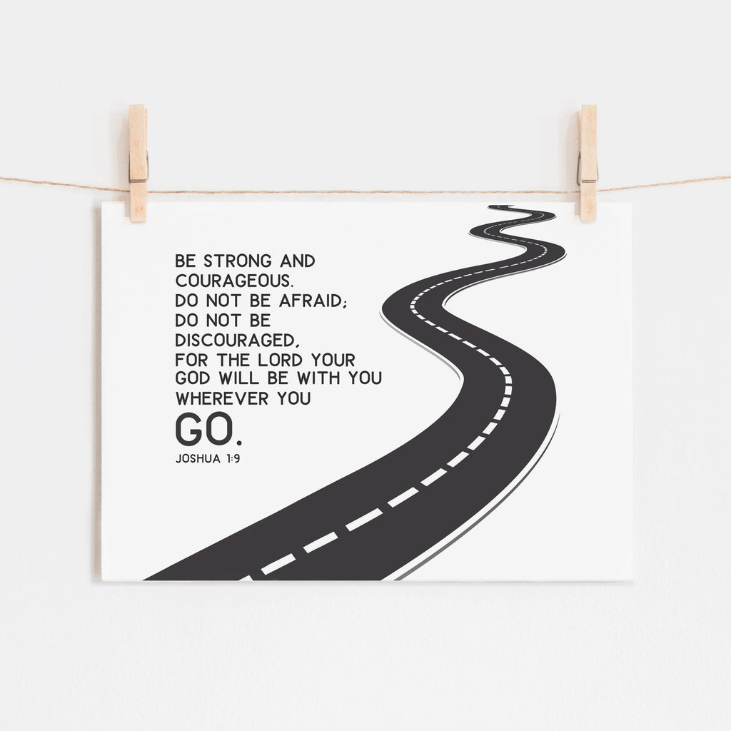 Scripture Print for Kids - Be Strong and Courageous - Joshua 1:9