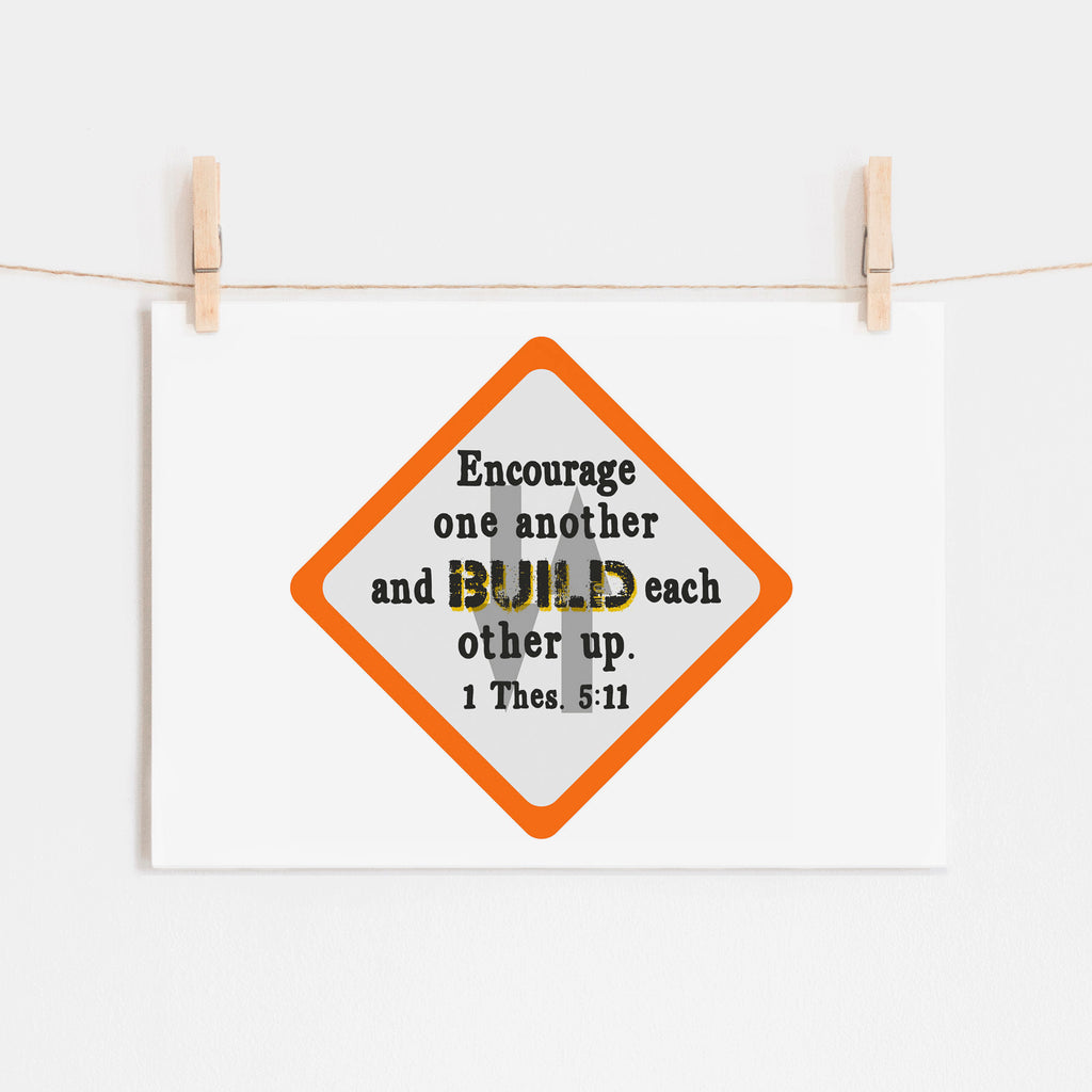 Scripture Print for Kids - Encourage one another and build each other up - I Thessalonians 5:11