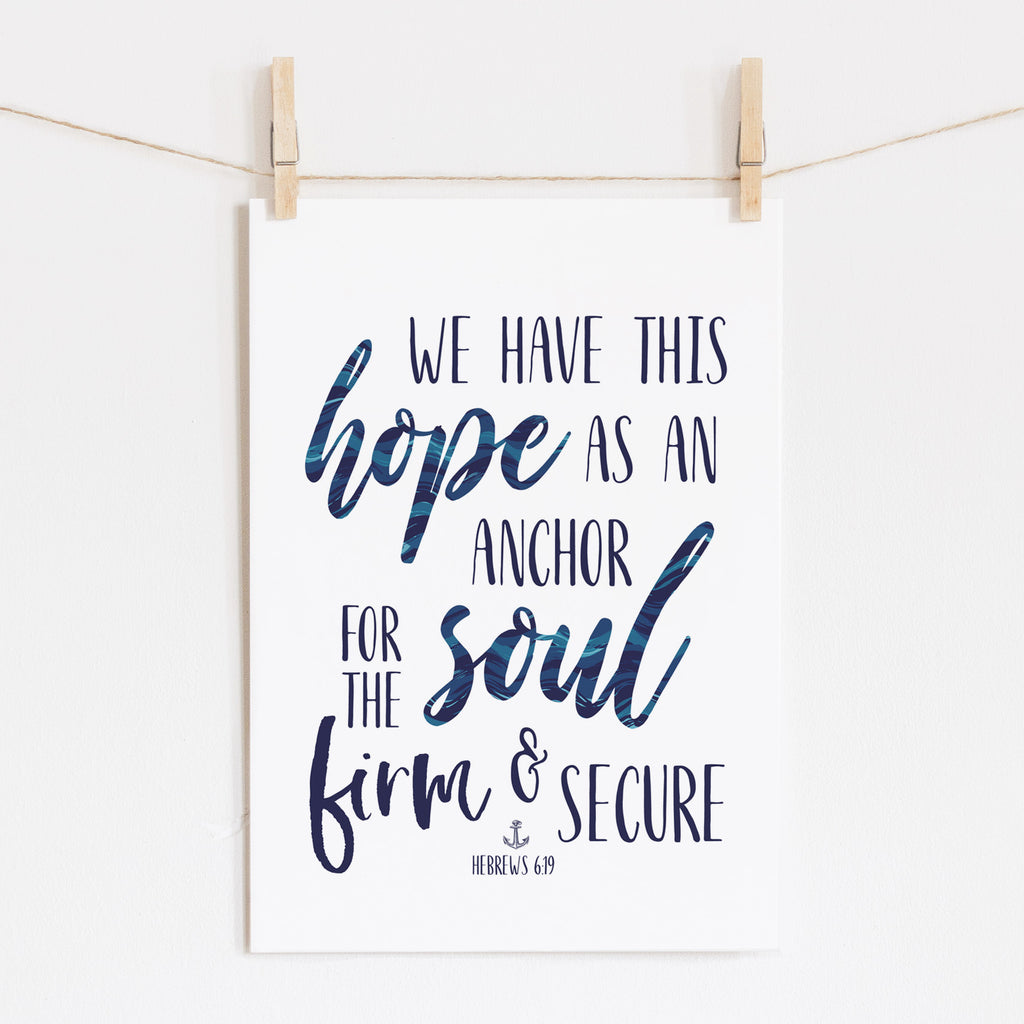 Scripture Print for Kids - We have this hope as an anchor for the soul - Hebrews 6:19