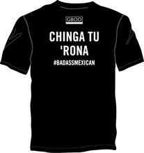 Load image into Gallery viewer, Chinga tu 'Rona T-Shirt - Unisex