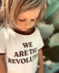 We Are The Revolution tee (organic)