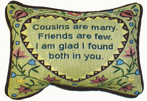 "Cousins Are Many 8"" x 12"" message pillow - Noisette Place"