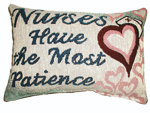 "Nurses have Patience Pillow 12"" x 8"" Loomcraft Gift Message Pillow - Noisette Place"