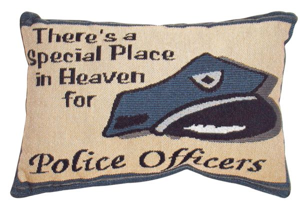 "There's a Special Place in Heaven Police Officers Message Pillow 12"" x 8"""