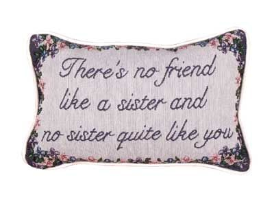 "No Friend Like A Sister (Message Pillow) 9"" X 12"" - Noisette Place"
