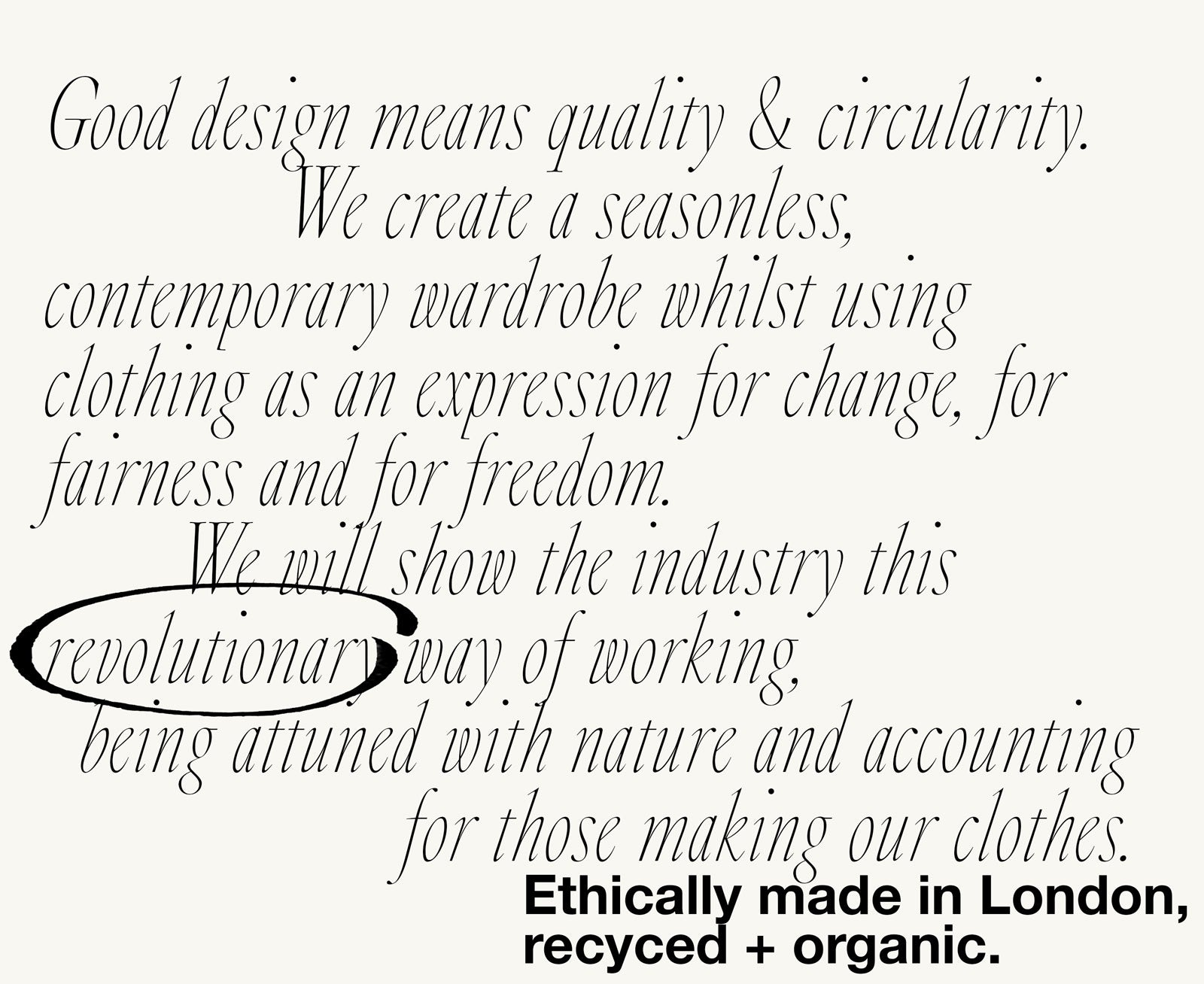 sustainable clothing made in the UK, ethical collection including organic and recycled fabrics