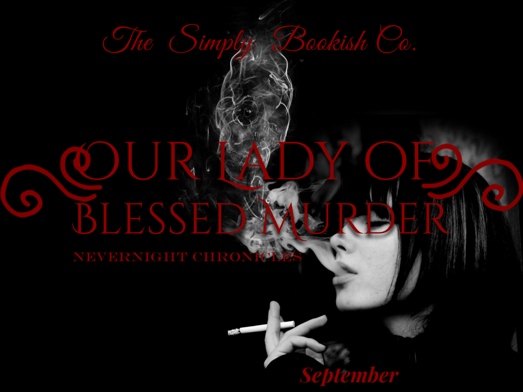 Our Lady of Blessed Murder - Nevernight inspired - September set of the Month