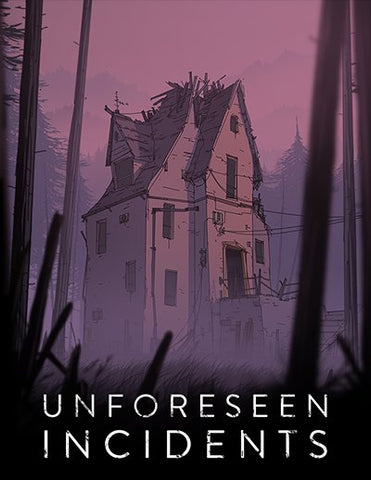 Unforeseen Incidents (PC/MAC/LINUX)