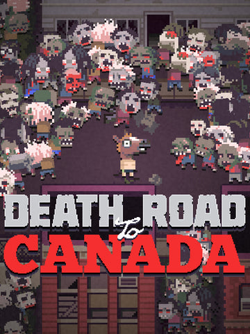 Death Road to Canada (PC/MAC/LINUX)