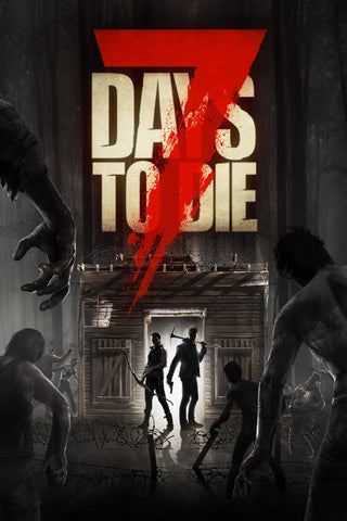 7 Days to Die (PC/MAC/LINUX)