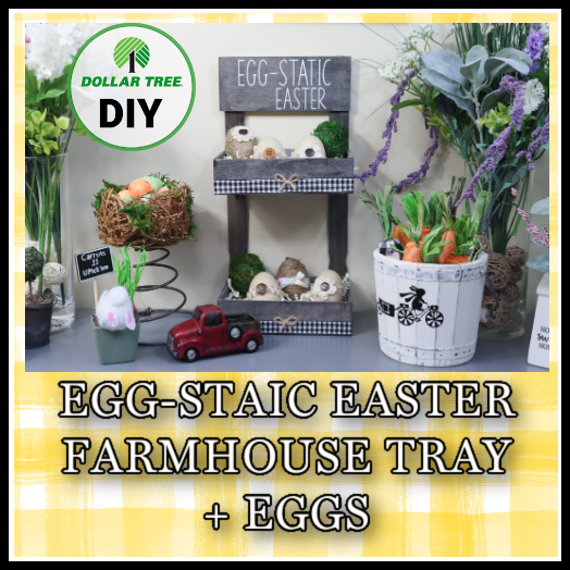 Egg-Static Easter Tray and Eggs Decor DIY