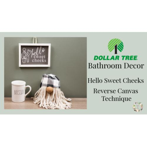 Dollar Tree Bathroom Decor | Sweet Cheeks Bathroom Sign | Bathroom Decor