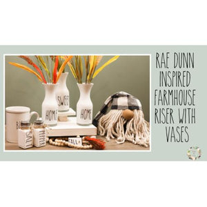 Farmhouse Riser with Rae Dunn Inspired Vases | Modern Farmhouse Decor | Dollar Tree Home Decor