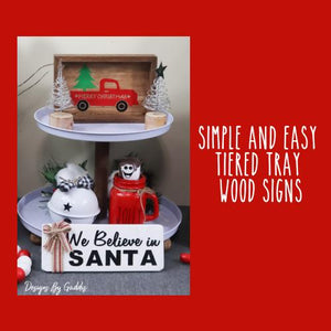 Simple and Easy Tiered Tray Wood Signs
