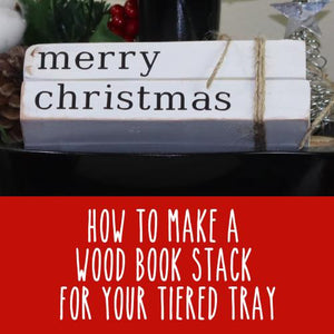 Wood Stamped Books | Wood Stacked Books | Tiered Tray Decor