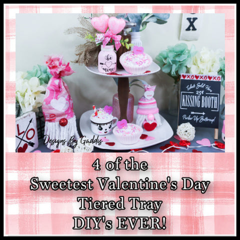 4 of the Sweetest Valentine's Day Tiered Tray DIY's EVER
