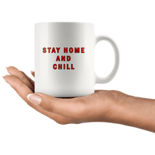 Load image into Gallery viewer, Stay Home and Chill Mug - Trump Mug