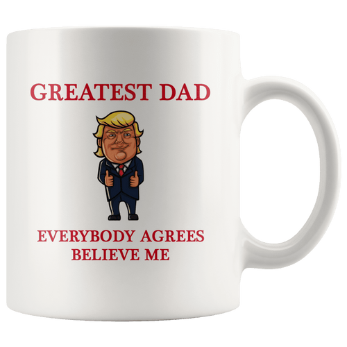Greatest Dad Father Trump Thumbs Up Mug - Trump Mug