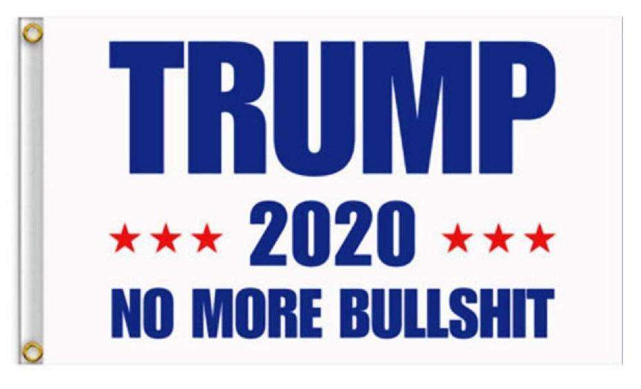 White Donald Trump 2020 No More BS President 3x5 Feet MAGA Banner Flag - Trump Mug
