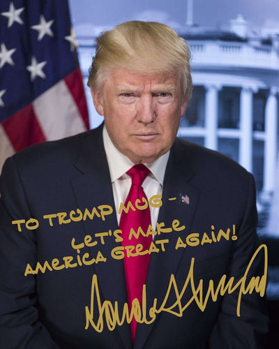 Donald Trump White House Custom Name MAGA Gold Autograph 8x10 Photo - Trump Mug