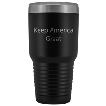 Load image into Gallery viewer, Keep America Great Trump Insulated Drink Tumbler Stainless Steel MAGA Travel Beverage Mug Bottle 30 oz - Trump Mug