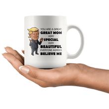 Load image into Gallery viewer, Great Mom Mother Trump Mug - Trump Mug