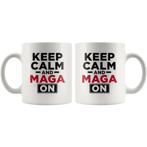 Keep Calm and MAGA On - Red Text Trump Mug - Trump Mug