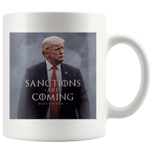 Load image into Gallery viewer, Sanctions Are Coming Trump MAGA Mug - Trump Mug