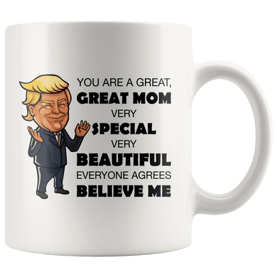 Great Mom Mother Trump Mug - Trump Mug