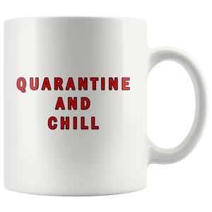 Quarantine and Chill Mug - Trump Mug