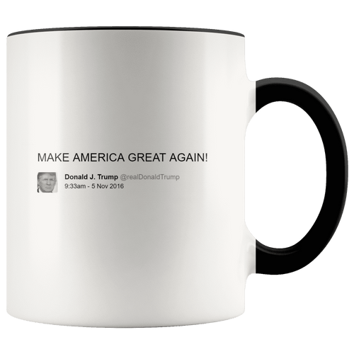 Trump Tweet - Make America Great Again! MAGA Mug - Trump Mug