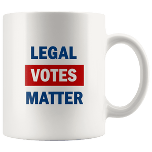 Legal Votes Matter Mug - Trump Mug