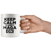 Load image into Gallery viewer, Keep Calm and MAGA On - Black Text Trump Mug - Trump Mug