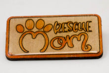 Load image into Gallery viewer, Laser-Engraved, Watercolour, Resin-Coated Rescue Mom Badge